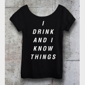 Game of Thrones I Drink and I Know Things Shirt